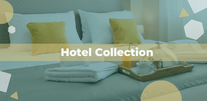 Introducing the Hotel Collection